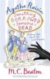 Agatha Raisin (24):Something Borrowed, Someone Dead