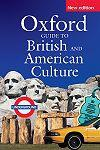 Oxford Guide To British and American Culture PB* New Ed.