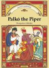 Palkó The Piper *