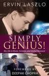 Simply Genius! and Other Tales From My Life...