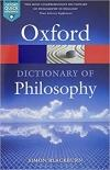 Oxford Dictionary of Philosophy 3E *