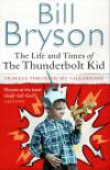 The Life and Times of The Thunderbolt Kid /Pb/
