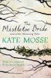 The Mistletoe Bride and Other Tales