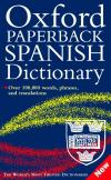 Oxford Paperback Spanish Dictionary *