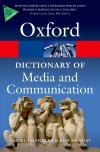 Oxford Dictionary of Media and Communication (Opr)