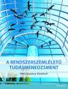 A Rendszerszemléletű Tudásmenedzsment