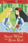 Snow White and Rose Red ( Ladybird Tales )