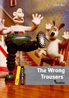 The Wrong Trousers (Dominoes One)* New Ed.