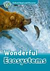 Wonderful Ecosystems (Read and Discover 6)