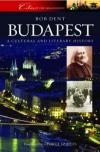 Budapest: A Cultural and Literary History