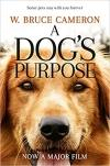 A Dog's Purpose (Film Tie-In) *