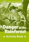Danger In The Rainforest (Read and Imagine 3) Activity Book