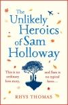 The Unlikeliy Heroics of Sam Holloway