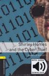 Shirley Homes and The Cyber Thief Obw Level 1 - Mp3 Pack