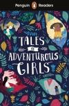 Tales of Adventurous Girls /Penguin Readers 1. + Letölhető A