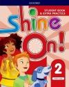 Shine On! Level 2 Students Book With Extra Practice