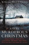 A Very Murderous Christmas (Ten Classic Crime Stories)