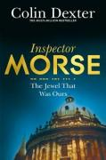 The Jewel That Was Ours (Inspector Morse Novel)