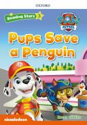 PAW PUPS SAVE A PENGUIN PK (Reading Stars 3)