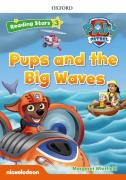 PAW PUPS AND THE BIG WAVES PK (Reading Stars 3)