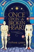 Once Upon A Broken Heart (TPB)