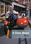 A Close Shave (Dominoes 2) * New Ed.