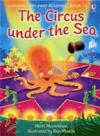 The Circus Under The Sea ( Usborne Very First Reading )