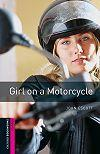 Girl On A Motorcycle - Obw Starters 3E*