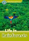 Life In Rainforests (Read and Discover 3)