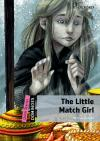 The Little Match Girl (Dominoes Quick Starters)